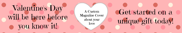 unique valentine's day gift - personalized magazine cover